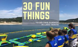 30 Fun Things To Do This Summer in Lake Travis